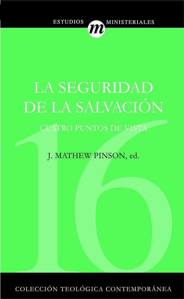 (CTC 16) LA SEGURIDAD DE LA SALVACIÓN