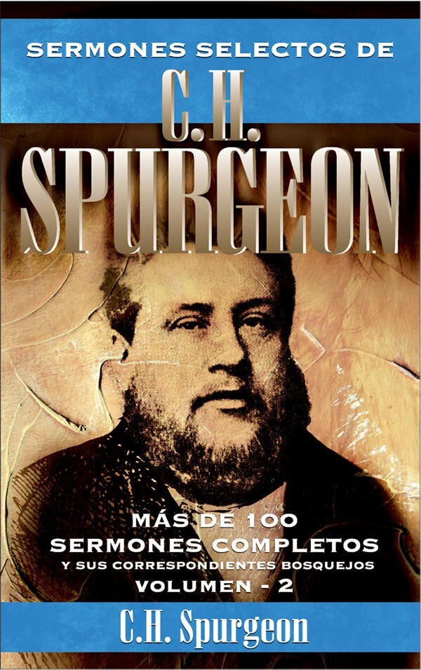 02. SERMONES SELECTOS DE C. H. SPURGEON