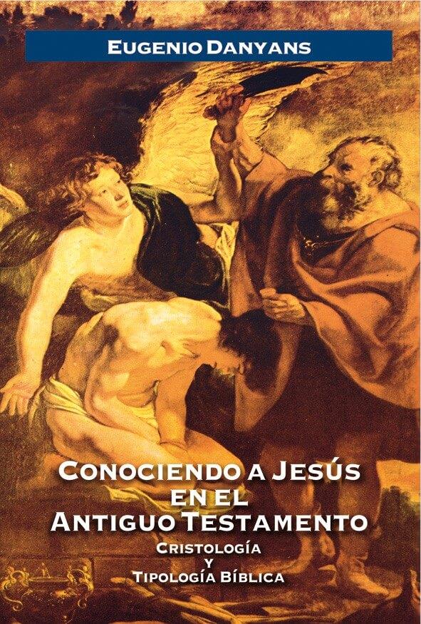 CONOCIENDO A JESUS EN ANTIGUO TESTAMENTO