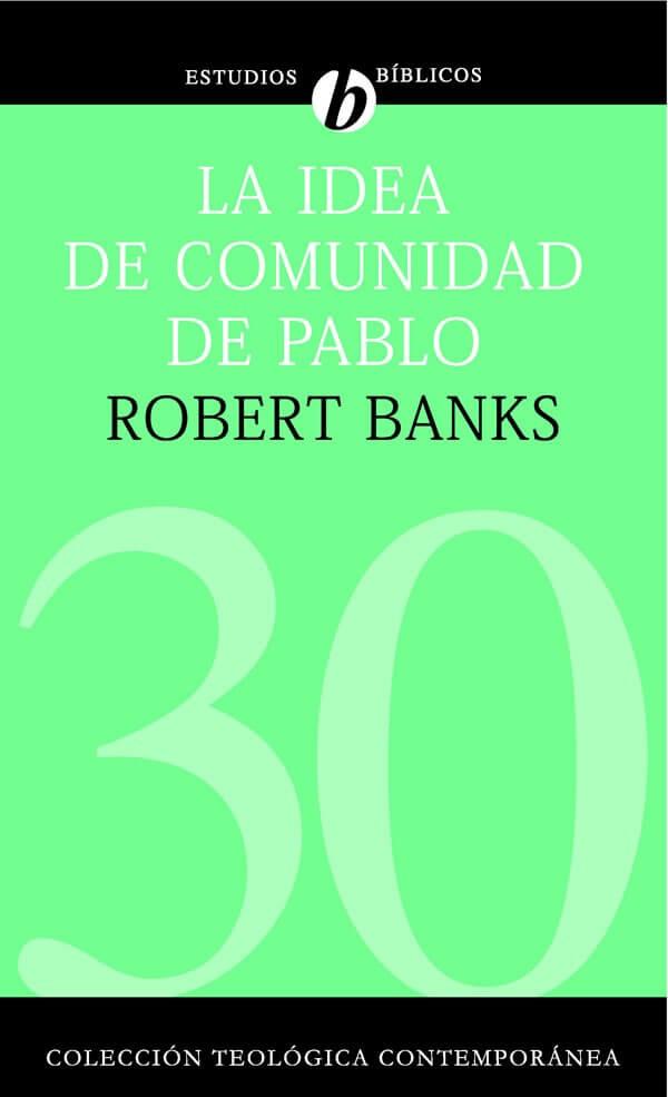 (CTC 30) LA IDEA DE COMUNIDAD DE PABLO