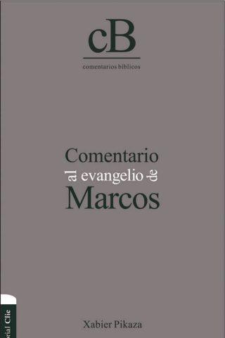 COMENTARIO AL EVANGELIO MARCOS