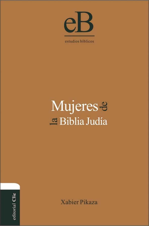 MUJERES DE LA BIBLIA JUDIA