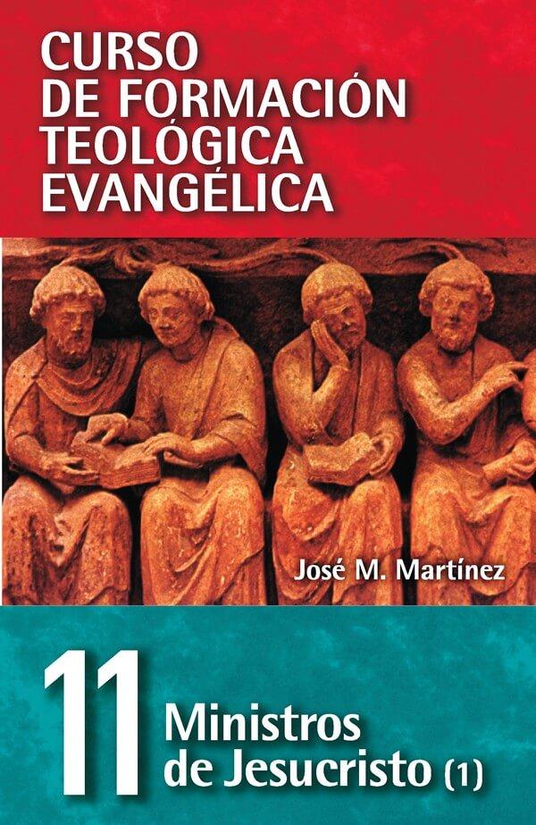 11 CURSO DE FORMACIÓN TEOLÓGICA: MINISTROS DE JESUCRISTO (1)