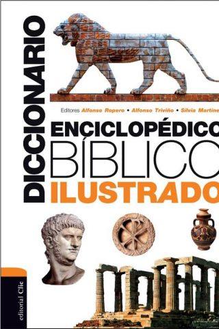 DICCIONARIO ENCICLOPEDICO BIBLICO ILUSTRADO