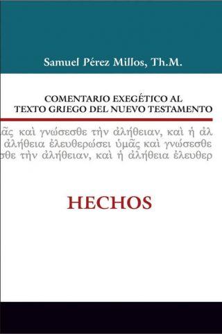 COMENTARIO EXEGÉTICO AL TEXTO GRIEGO DEL NUEVO TESTAMENTO: HECHOS