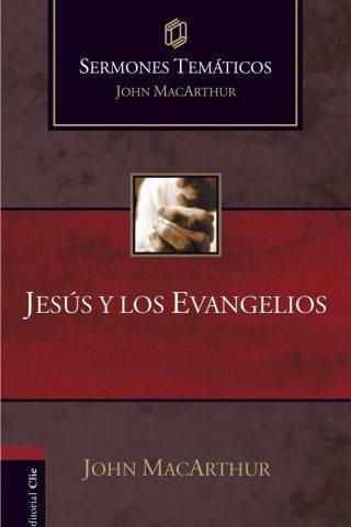 SERMONES TEMÁTICOS: JESÚS Y LOS EVANGELIOS