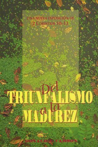 DEL TRIUNFALISMO A LA MADUREZ