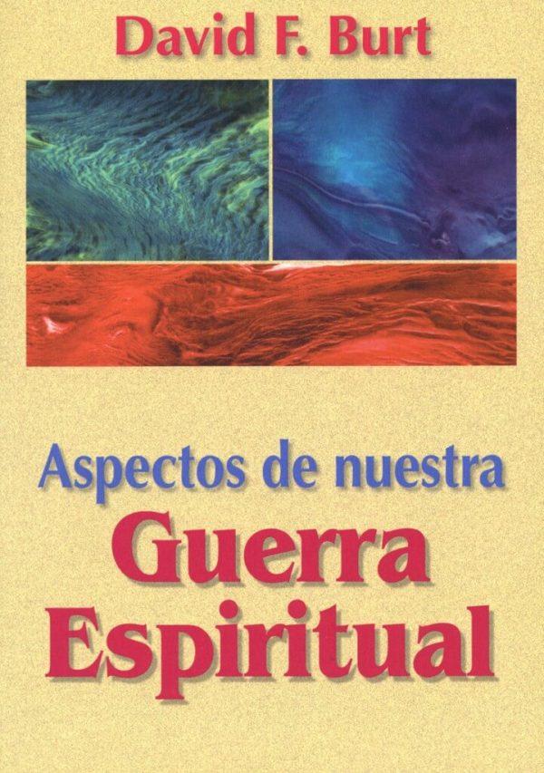 ASPECTOS DE NUESTRA GUERRA ESPIRITUAL
