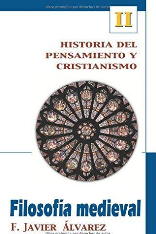 Historia del pensamiento y cristianismo – FILOSOFIA MEDIEVAL