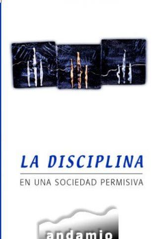 LA DISCIPLINA EN UNA SOCIEDAD PERMISIVA,
