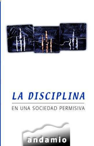 LA DISCIPLINA EN UNA SOCIEDAD PERMISIVA