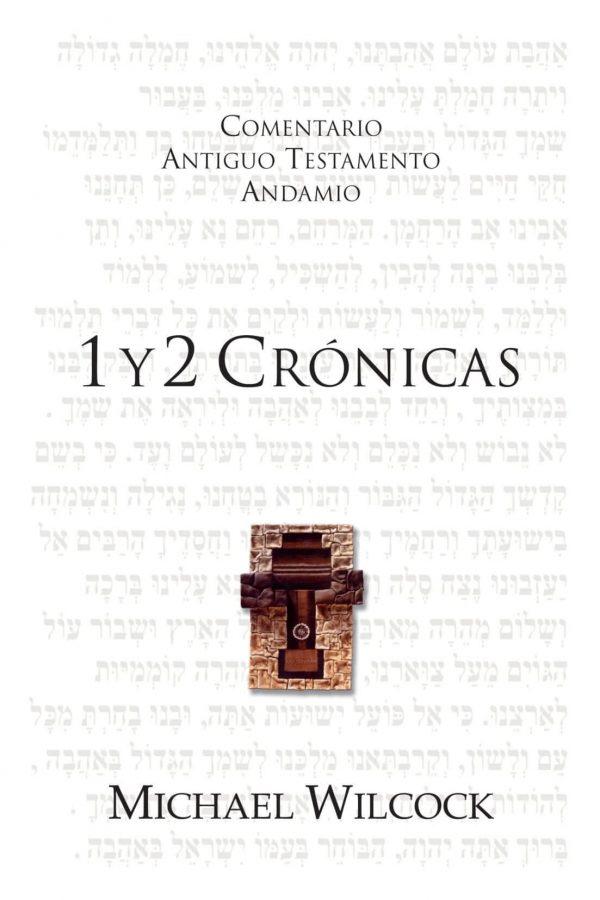 COMENTARIO ANTIGUO TESTAMENTO ANDAMIO - 1 y 2 Crónicas