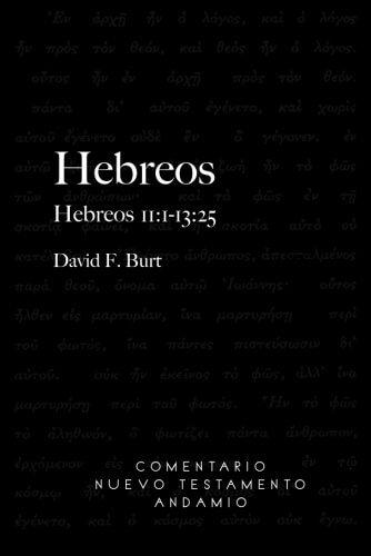 COMENTARIO NUEVO TESTAMENTO ANDAMIO - HEBREOS 11:1-13:25