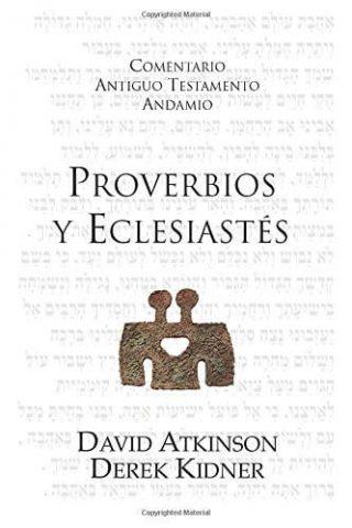 COMENTARIO ANTIGUO TESTAMENTO ANDAMIO – PROVERBIOS Y ECLESIASTES