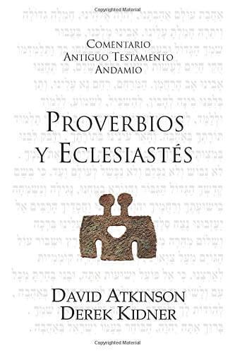 COMENTARIO ANTIGUO TESTAMENTO ANDAMIO - PROVERBIOS Y ECLESIASTES