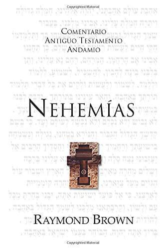 COMENTARIO ANTIGUO TESTAMENTO ANDAMIO - NEHEMIAS