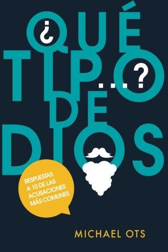 ¿QUE TIPO DE DIOS?
