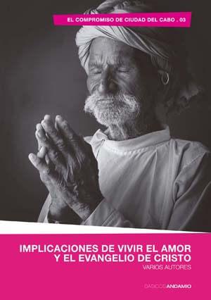 IMPLICACIONES DE VIVIR EL AMOR Y EL EVANGELIO DE CRISTO