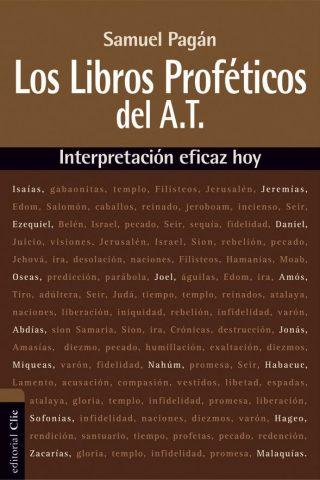 LOS LIBROS PROFETICOS DEL AT