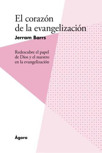 EL CORAZON DE LA EVANGELIZACION