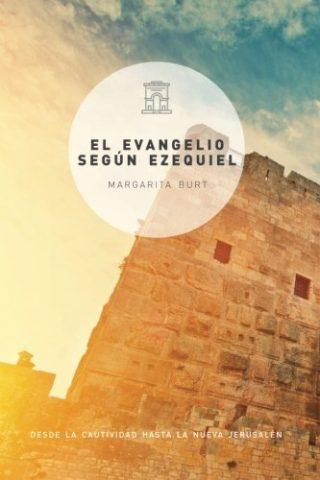 EVANGELIO SEGÚN EZEQUIEL