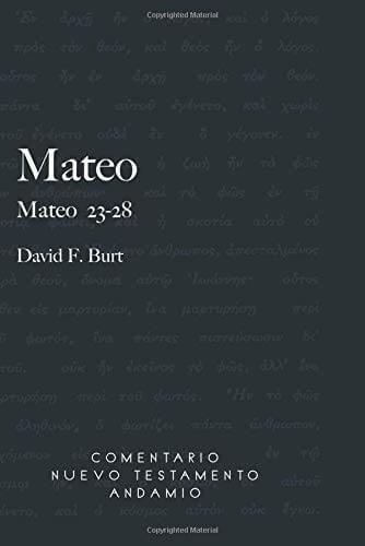 COMENTARIO NUEVO TESTAMENTO ANDAMIO - MATEO 23-28