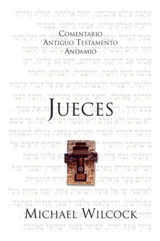 COMENTARIO ANTIGUO TESTAMENTO ANDAMIO – JUECES