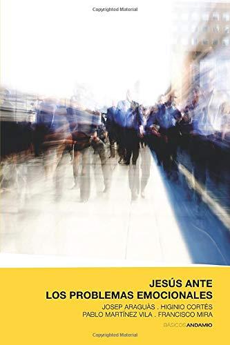 JESUS ANTE LOS PROBLEMAS EMOCIONALES