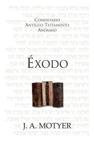 COMENTARIO ANTIGUO TESTAMENTO ANDAMIO – EXODO