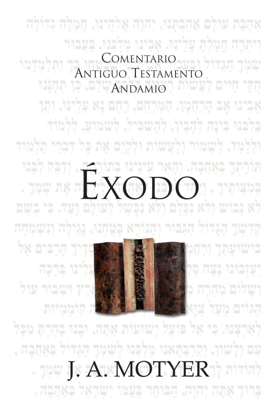 COMENTARIO ANTIGUO TESTAMENTO ANDAMIO - EXODO