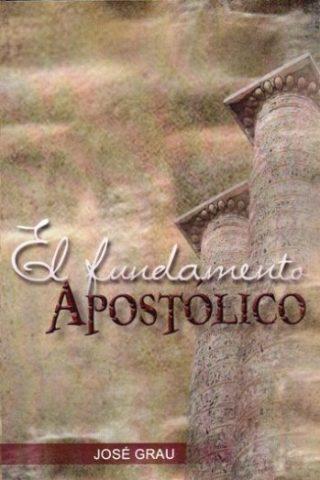 EL FUNDAMENTO APOSTOLICO