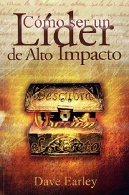 COMO SER UN LIDER DE ALTO IMPACTO (BOLSILLO)