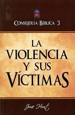 CONSEJERÍA BIBLICA VOL03 VIOLENCIA Y SUS VICTIMAS