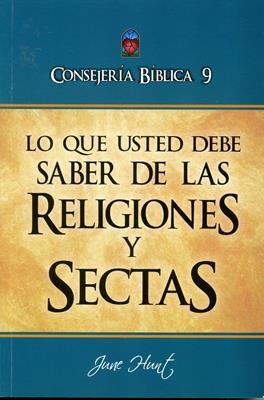 Consejería Bíblica 9 - Lo que usted debe saber sobre religiones y sectas
