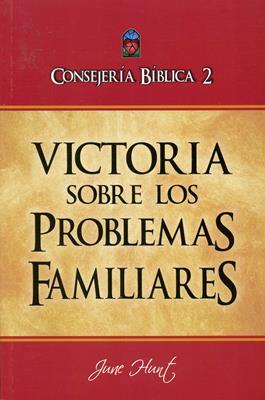 CONSEJERÍA BIBLICA VOL02 VICTORIA SOBRE LOS PROBLEMAS FAMILIARES