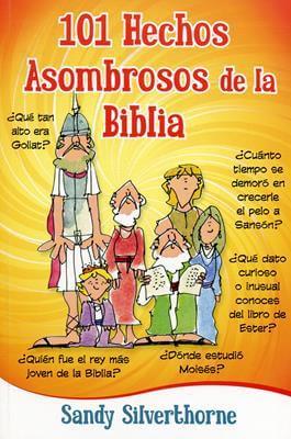 101 HECHOS ASOMBROSOS DE LA BLIBIA