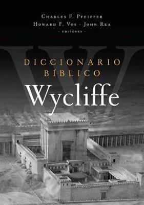 DICCIONARIO BIBLICO WYCLIFFE