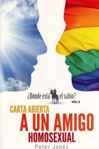 CARTA ABIERTA A UN AMIGO HOMOSEXUAL