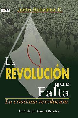LA REVOLUCION QUE FALTA