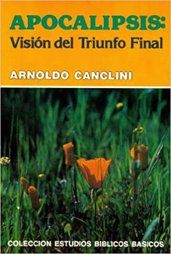 (CEBB) APOCALIPSIS; VISION DEL TRIUNFO FINAL