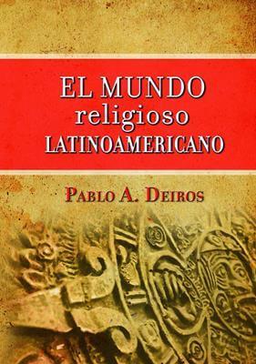 EL MUNDO RELIGIOSO LATINOAMERICANO