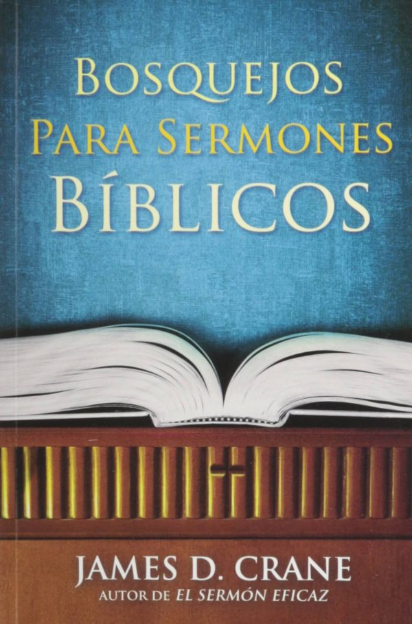 BOSQUEJOS PARA SERMONES BIBLICOS