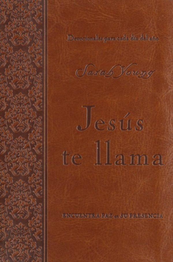 JESUS TE LLAMA - DEVOCIONALES PARA CADA DÍA DEL AÑO (Cubierta piel)