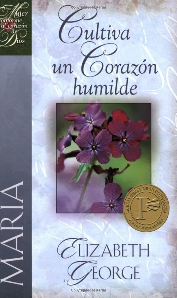 MARIA CULTIVA UN CORAZON HUMILDE