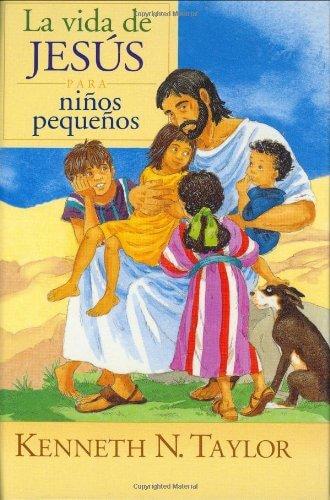 LA VIDA DE JESUS PARA NIÑOS PEQUEÑOS