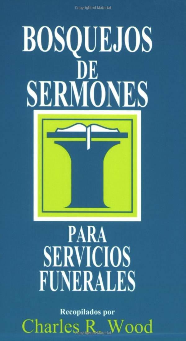 BOSQUEJOS SERMONES PARA SERVICIOS FUNERALES