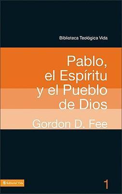 (BTV 01) PABLO,EL ESPIRITU Y EL PUEBLO DIOS