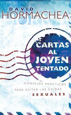 CARTAS AL JOVEN TENTADO