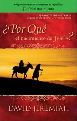 ¿PORQUE EL NACIMIENTO DE JESUS?