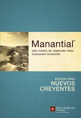 MANANTIAL- EDICION PARA NUEVOS CREYENTES, NTV